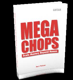Guitar Technique Course - Guitar Hanon - Mega Chops: Scale Mastery Beyond Hanon